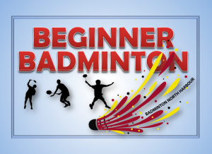 Beginner Badminton